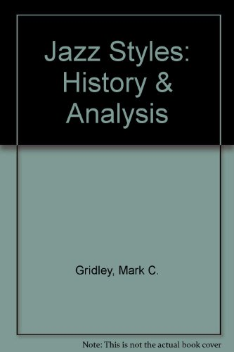 9780131759770: Jazz Styles: History & Analysis