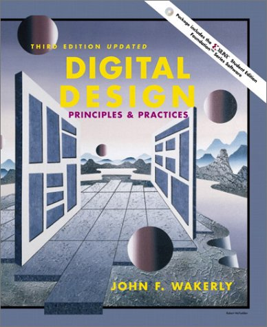 9780131760592: Digital Design: Principles and Practices and Xilinx 4.2i Student Package (3rd Edition)