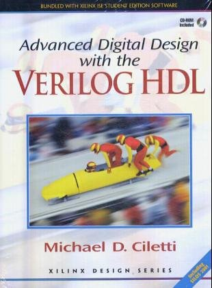 9780131760622: Advanced Digital Design with the Verilog HDL: AND Xilinx Student Edition 4.2i Value Pack Version (Book & CD)