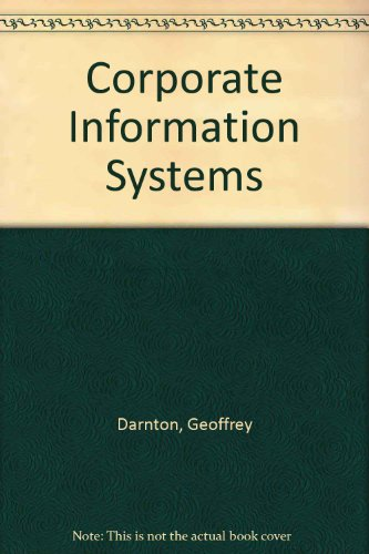 9780131761735: Corporate Information Systems