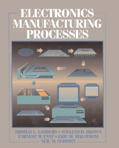 9780131764705: Electronics Manufacturing Processes