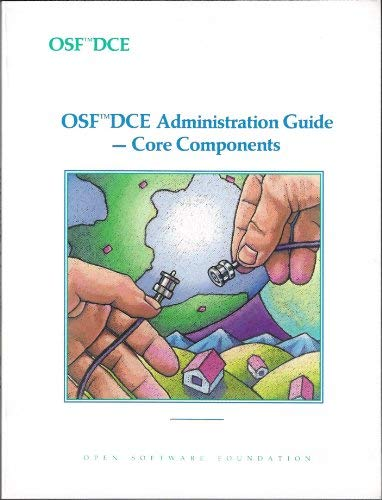 9780131765535: OSF DCE Administration Guide--Core Components (Vol 2)