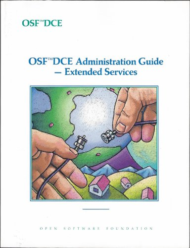 9780131765610: Osf Dce Administration Guide-Extended Services (OSF DCE Series) (Vol 3)