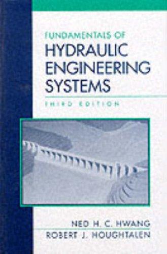 9780131766037: Fundamentals of Hydraulic Engineering Systems