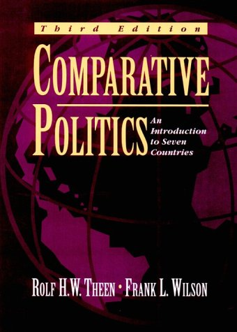 Comparative Politics : An Introduction to Seven: Frank L. Wilson;