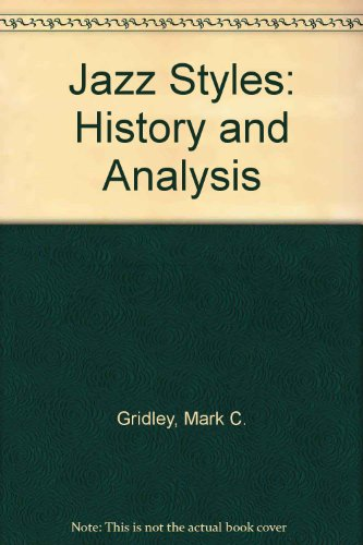 9780131767676: Jazz Styles: History and Analysis