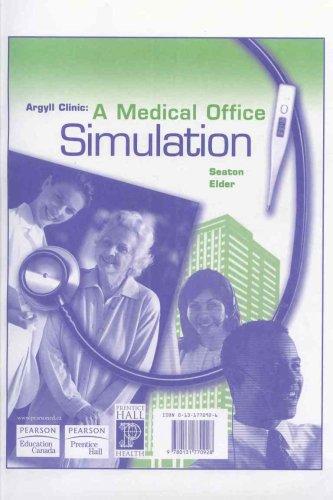 9780131770928: Argyll Clinic: A Medical Office Simulation