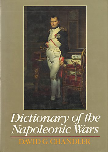 9780131772885: Dictionary of the Napoleonic Wars