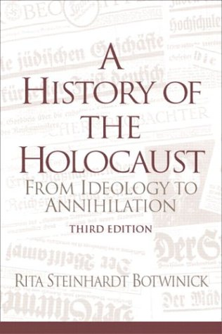 9780131773196: A History of the Holocaust: From Ideology to Annihilation (3rd Edition)