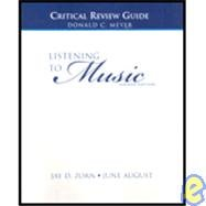 9780131773264: Listening to Music: Critical Review Guide