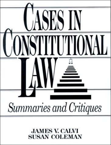 9780131773462: Cases in Constitutional Law: Summaries and Critiques