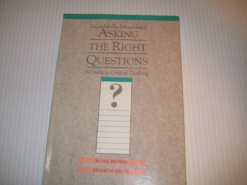 9780131773790: Asking the Right Questions: A Guide to Critical Thinking
