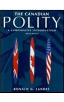 9780131773950: The Canadian Polity: A Comparative Introduction