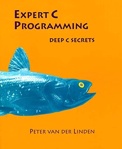 Expert C Programming: Deep C Secrets: van der Linden,