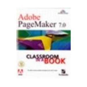 9780131775336: Adobe PageMaker 7.0 Classroom in a Book: AND Adobe Photoshop 6 Introduction to Digital Images
