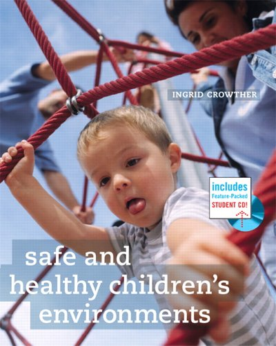 9780131776388: Safe and Healthy Children's Environments
