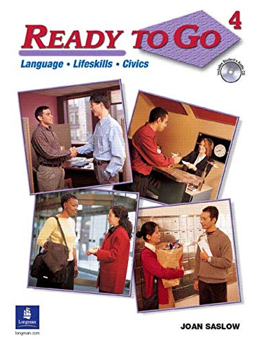 9780131776463: Ready to Go 4:  Language, Lifeskills, Civics (Student Book with Audio CD)