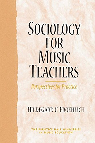 9780131776968: Sociology for Music Teachers: Perspectives for Practice