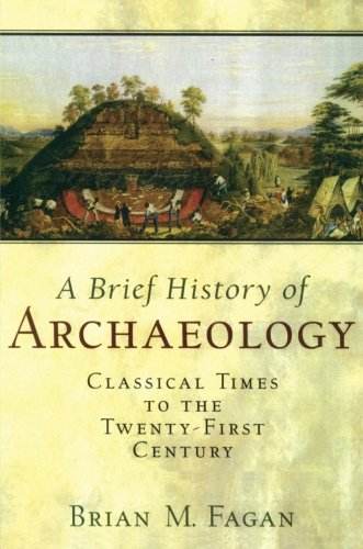 9780131776982: Brief History of Archaeology: Classical Times to the Twenty-First Century