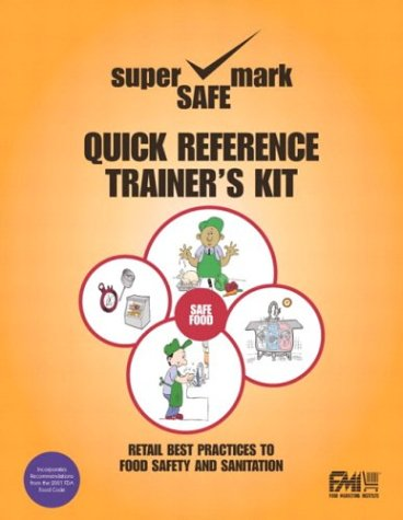 9780131777071: Retail Best Practices and Quick Reference to Food Safety & Sanitation Trainer's Kit