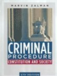 9780131777088: Criminal Procedure: Constitution and Society (4th Edition)