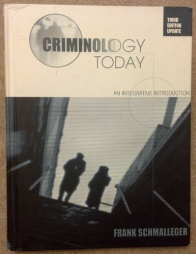 9780131777101: Criminology Today: An Integrative Introduction - Update (3rd Edition)