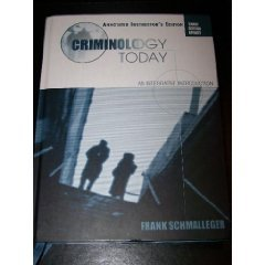 Criminology Today- An Integrative Approach, Annotated Instructor's Edition, 3rd Edition Update...