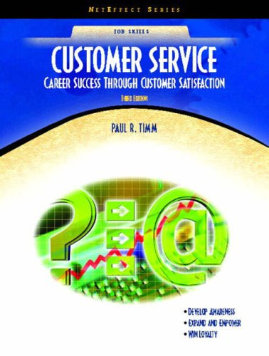 9780131779969: Customer Service: Career Success Through Customer Satisfaction (NetEffect Series) (3rd Edition)