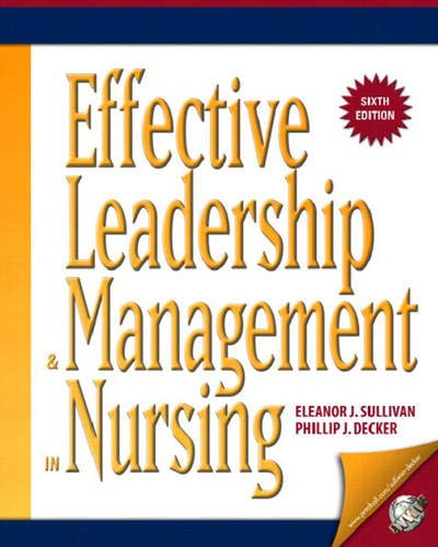 9780131780941: Effective Leadership and Management in Nursing (6th Edition) (EFFECTIVE LEADERSHIP & MANAGEMENT IN NURSING (SULL)