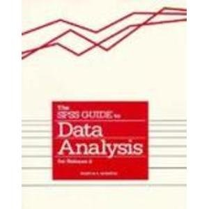 SPSS Guide to Data Analysis Release 4.0: Norusis, Marija J.