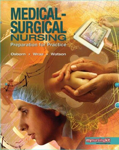 9780131781023: Medical Surgical Nursing: Preparation for Practice, Combined Volume