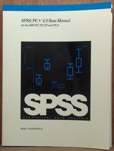 9780131781122: SPSS/PC+ Base Manual 4.0