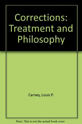 9780131782365: Corrections: Treatment and Philosophy