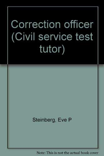 Correction officer (Civil service test tutor) (0131783025) by Eve P Steinberg