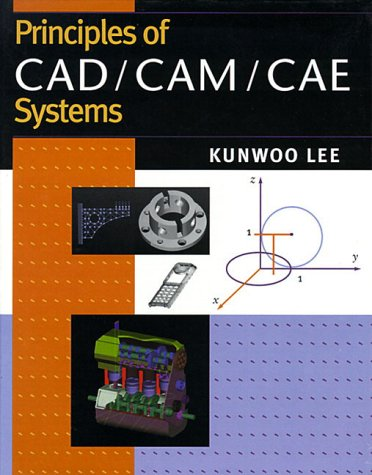 9780131784543: Principles of CAD/CAM/CAE (International Edition)