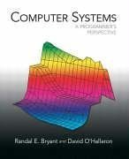 9780131784567: Computer Systems: A Programmer's Perspective