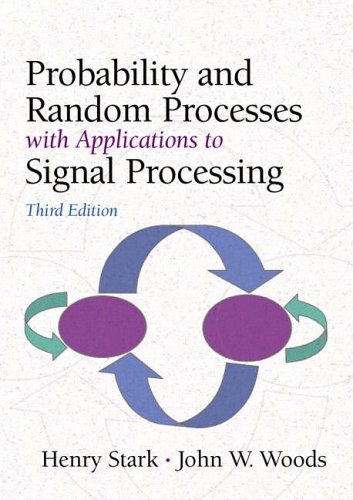 9780131784574: Probability and Random Processes with Applications to Signal Processing
