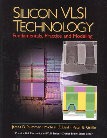 9780131784581: Silicon VLSI Technology: Fundamentals, Practice and Modeling