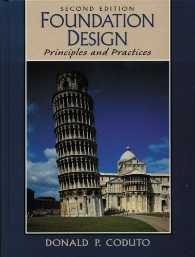 9780131784611: Foundation Design: Principles and Practices: International Edition