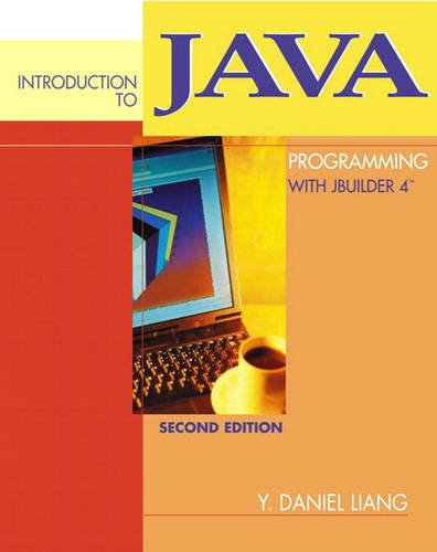 9780131784659: Introduction to Java Programming with Jbuilder 4/5/6/7 (International Edition)