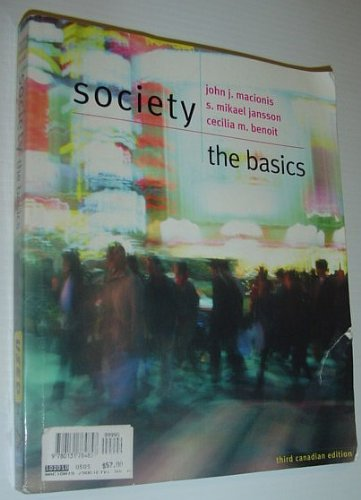 9780131784857: Society : The Basics *THIRD CANADIAN EDITION*
