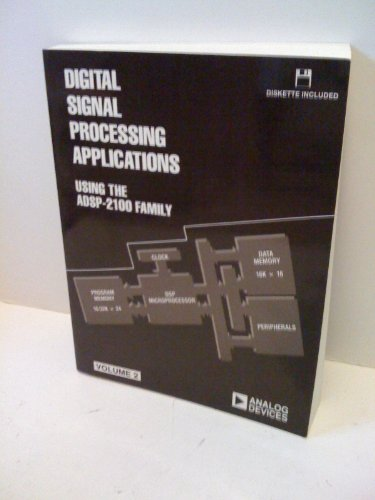 9780131785670: Digital Signal Processing Applications Using the ADSP-2100 Family, Volume 2 (Book/Disk)