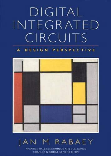 9780131786097: Digital Integrated Circuits: A Design Perspective