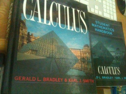 Calculus: Gerald L. Bradley,