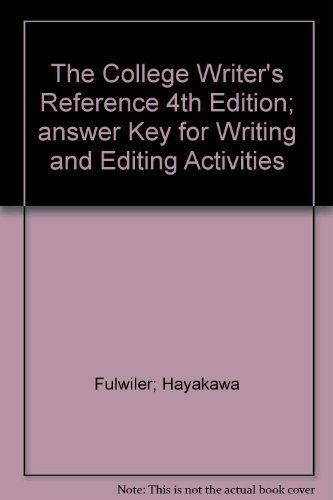 9780131787339: The College Writer's Reference 4th Edition; answer Key for Writing and Editing Activities
