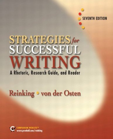 9780131787841: Strategies for Successful Writing: A Rhetoric, Research Guide and Reader (7th Edition)