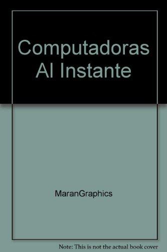 Computadoras Al Instante (0131788728) by Marangraphics