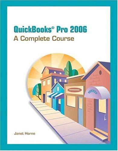 9780131789821: QuickBooks Pro 2006: Complete Course (8th Edition)