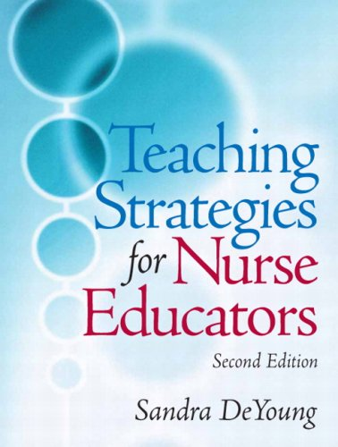 9780131790261: Teaching Strategies for Nurse Educators