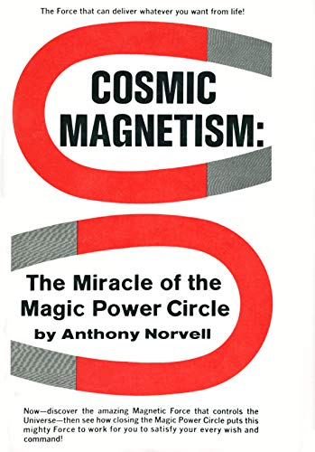 9780131790773: Cosmic Magnetism: The Miracle of the Magic Power Circle